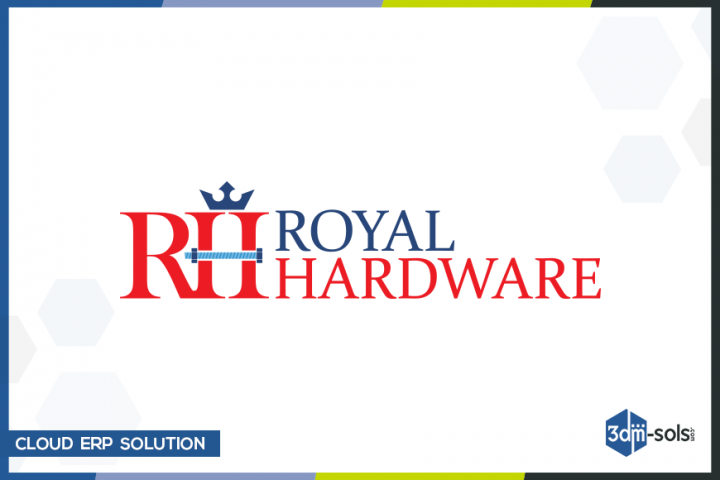 Cloud ERP Solution for Royal Hardware